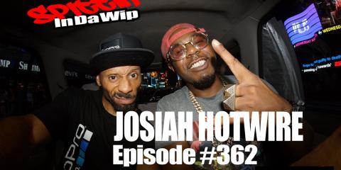 Josiah Hotwire Spittin in Da Wip
