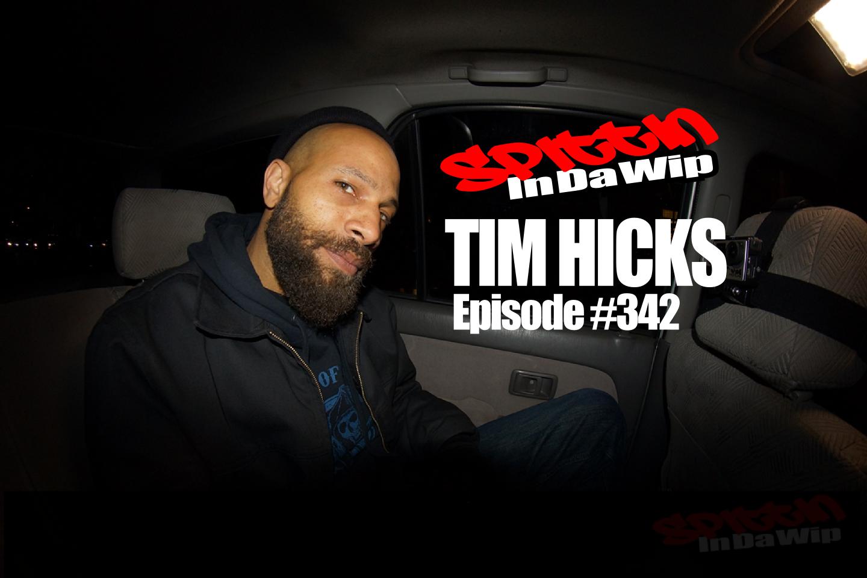 TIm Hicks Spittin In Da Wip